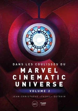 Dans les coulisses du Marvel Cinematic Universe. Volume 2
