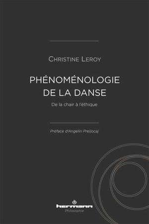 Phénoménologie de la danse : de la chair à l'éthique
