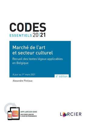 Marché de l'art et secteur culturel 2021 : recueil des textes légaux applicables en Belgique
