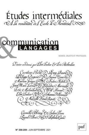 Communication & langages, n° 208-209. Etudes intermédiales : à la rencontre de l'Ecole de Montréal