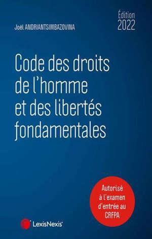 Code des droits de l'homme et des libertés fondamentales 2022