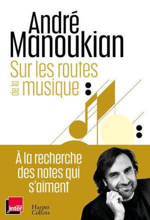 Sur les routes de la musique