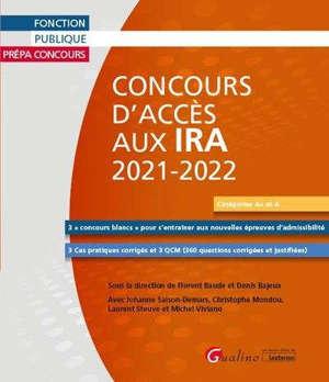 Manuel de préparation aux concours d'accès aux IRA 2021-2022 : catégories A+ et A