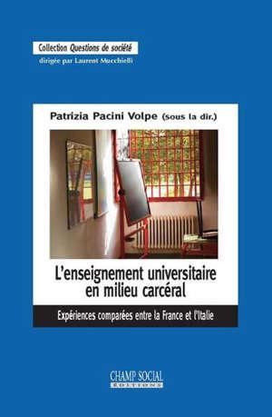 L'enseignement universitaire en milieu carcéral : expériences comparées entre la France et l'Italie
