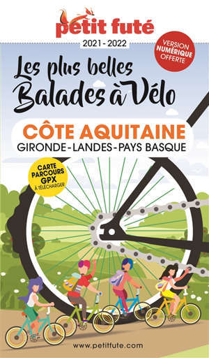 Les plus belles balades à vélo : côte Aquitaine, Gironde, Landes, Pays basque