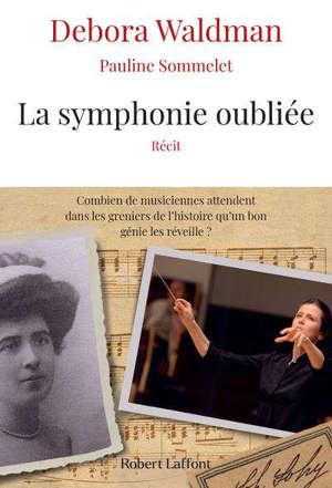 La symphonie oubliée : récit