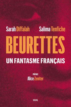Beurettes : un fantasme français
