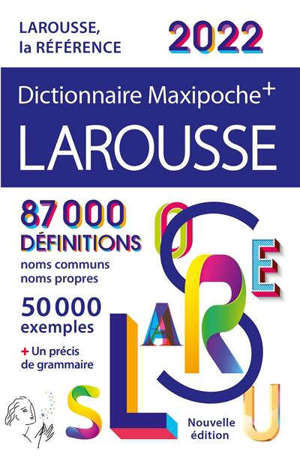 Dictionnaire Larousse maxipoche + 2022