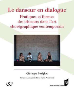 Le danseur en dialogue : pratiques et formes des discours dans l'art chorégraphique contemporain