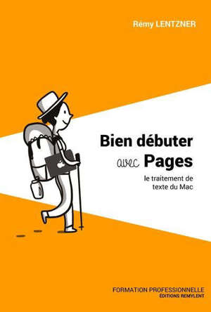 Bien débuter avec Pages : le traitement de texte du Mac