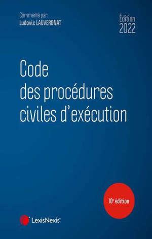 Code des procédures civiles d'exécution 2022