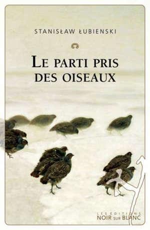 Le parti pris des oiseaux