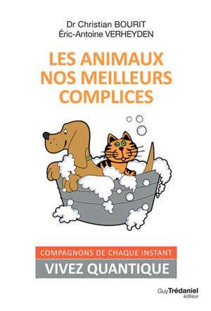 Les animaux, nos meilleurs complices : compagnons quantiques de chaque instant