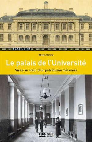 Le palais de l'Université : visite au coeur d'un patrimoine méconnu