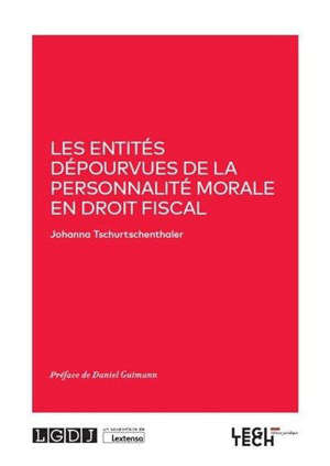 Les entités dépourvues de la personnalité morale en droit fiscal