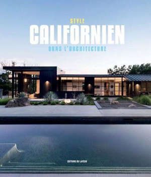 Style californien dans l'architecture