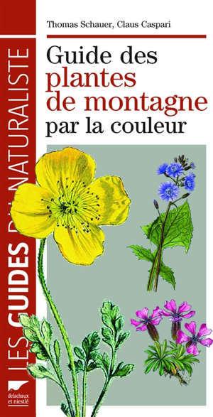 Guide des plantes de montagne par la couleur