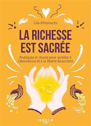 La richesse est sacrée