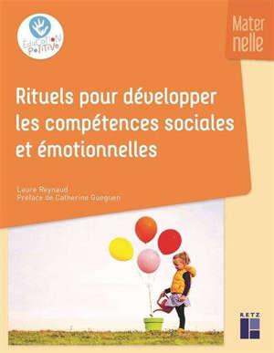 Rituels pour développer les compétences sociales et émotionnelles : maternelle
