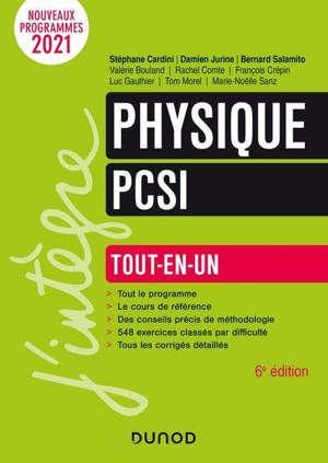 Physique PCSI : tout-en-un : nouveaux programmes 2021