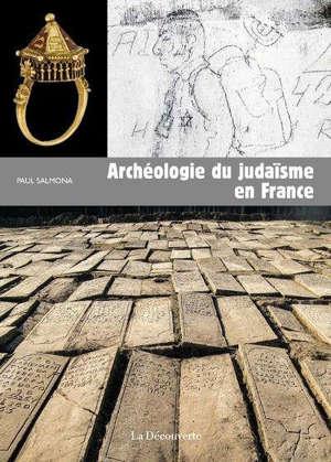 Archéologie du judaïsme en France