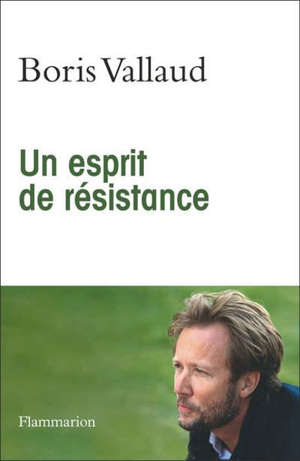 Un esprit de résistance