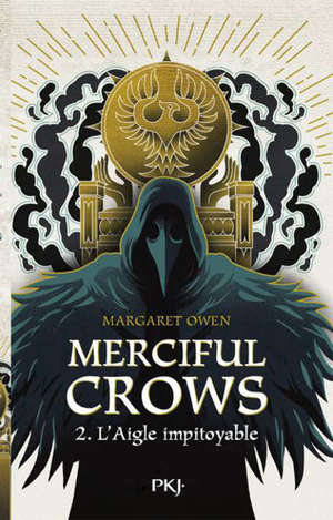 Merciful Crows. Volume 2, L'aigle impitoyable