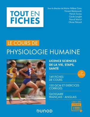 Physiologie humaine : licence sciences de la vie, STAPS, santé : 149 fiches de cours, 150 QCM et exercices corrigés, glossaire français-anglais
