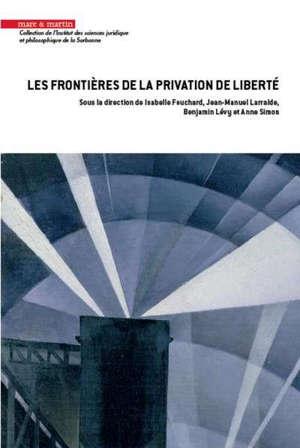 Les frontières de la privation de liberté