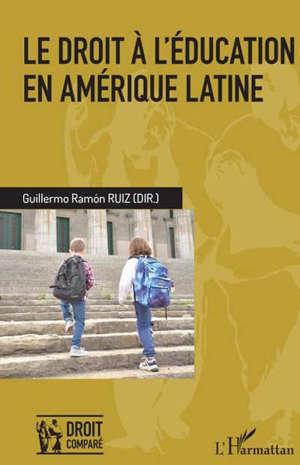 Le droit à l'éducation en Amérique latine