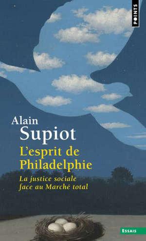 L'esprit de Philadelphie : la justice sociale face au marché total