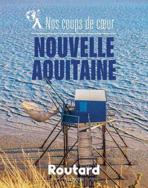 Nos 1.200 coups de coeur en Nouvelle-Aquitaine