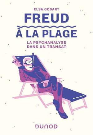 Freud à la plage : la psychanalyse dans un transat