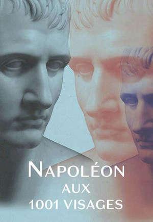 Napoléon aux 1.001 visages