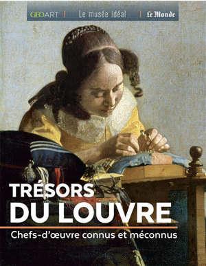 Trésors du Louvre : chefs-d'oeuvre connus et méconnus