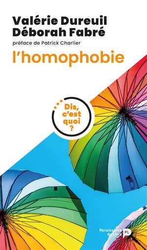 L'homophobie ?