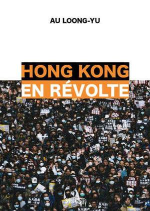 Hong Kong en révolte