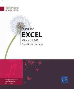 Excel Microsoft 365 : fonctions de base