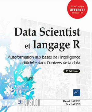 Data scientist et langage R : autoformation aux bases de l'intelligence artificielle dans l'univers de la data