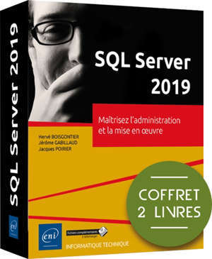 SQL Server 2019 : maîtrisez l'administration et la mise en oeuvre : coffret 2 livres
