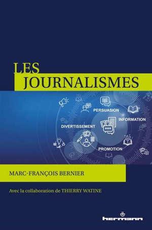 Les journalismes : information, persuasion, promotion, divertissement