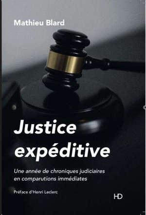 Justice expéditive : une année de chroniques judiciaires en comparutions immédiates