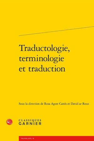 Traductologie, terminologie et traduction