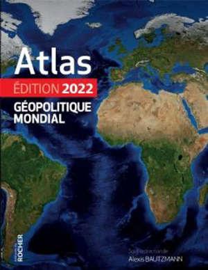 Atlas géopolitique mondial : 2022