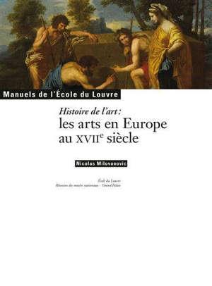Histoire de l'art : les arts en Europe au XVIIe siècle