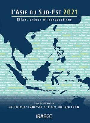 L'Asie du Sud-Est 2021 : bilan, enjeux et perspectives