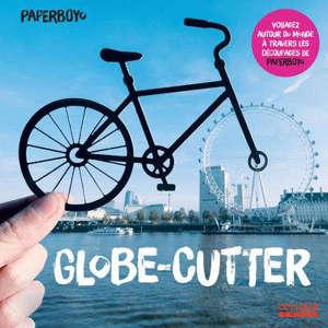 Globe-cutter : voyagez autour du monde à travers les découpages de Paperboyo