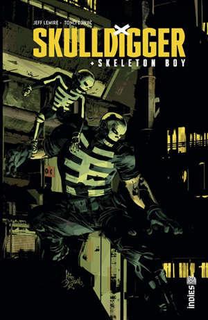 Skulldigger & Skeleton Boy. Vol. 1