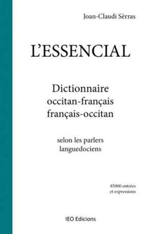 L' essencial : dictionnaire occitan-français, français-occitan : selon les parlers languedociens