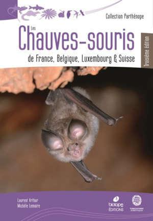 Les chauves-souris de France, Belgique, Luxembourg & Suisse